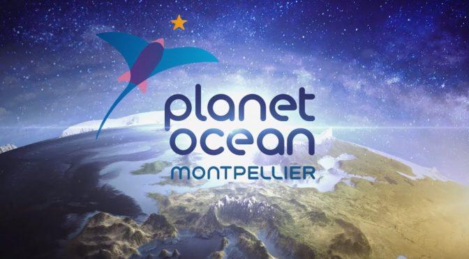 Sortie à PlanetOcéan, Montpellier